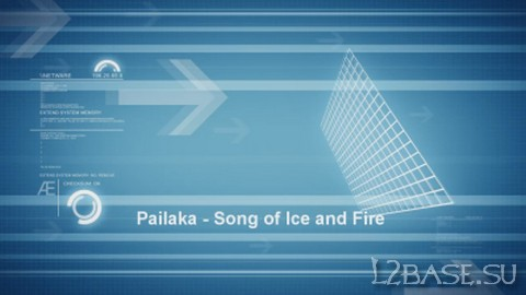 Pailaka – Song of Ice and Fire
